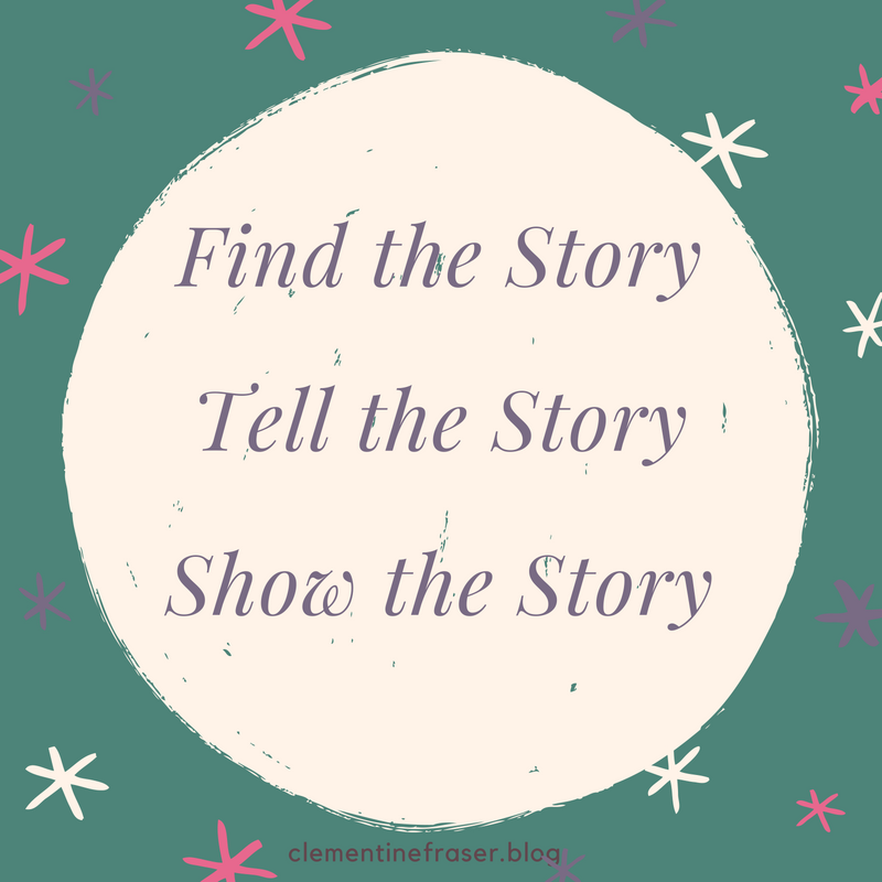 Find the StoryTell the StoryShow the Story